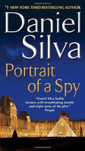 Portrait Of A Spy Gabriel Allon By Daniel Silva Http Www Amazon Com Dp 0062073141 Ref Cm Sw R Pi Dp Si2ctb1hspkn8z Daniel Silva Daniel Silva Books Portrait