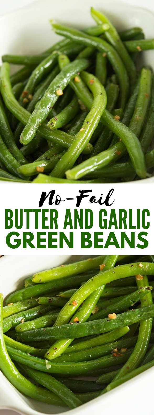 No-fail Butter and Garlic Green Beans #vegetable #veggies