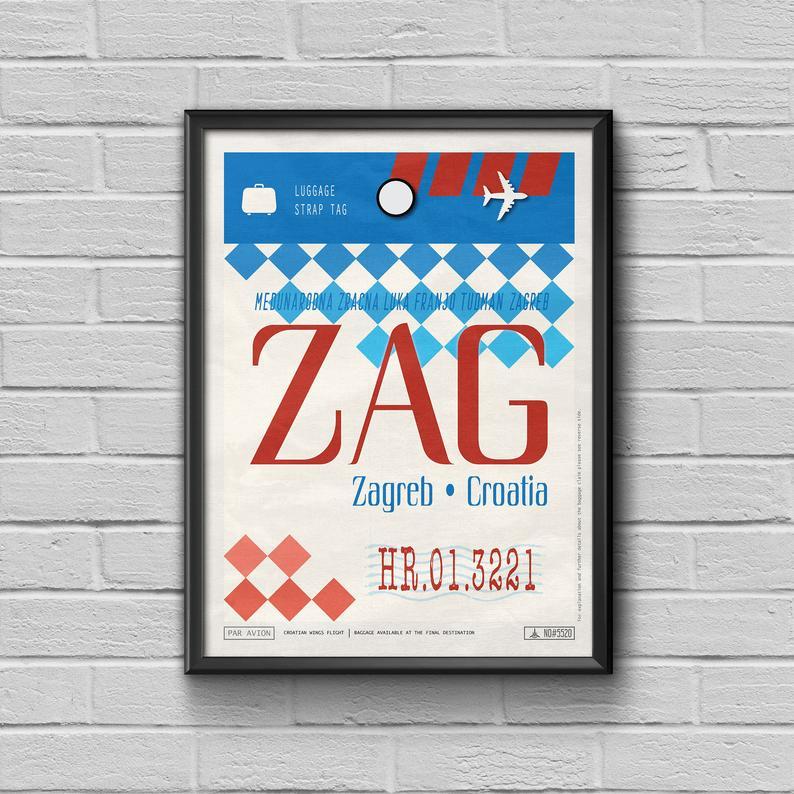 Zagreb Airport Tag Croatia Travel Poster Zag Airport Code Croatia Framed Poster Zag Luggage Tag Croatia Souvenir Zagreb Souvenir Travel Posters Croatia Travel Utah Travel Poster