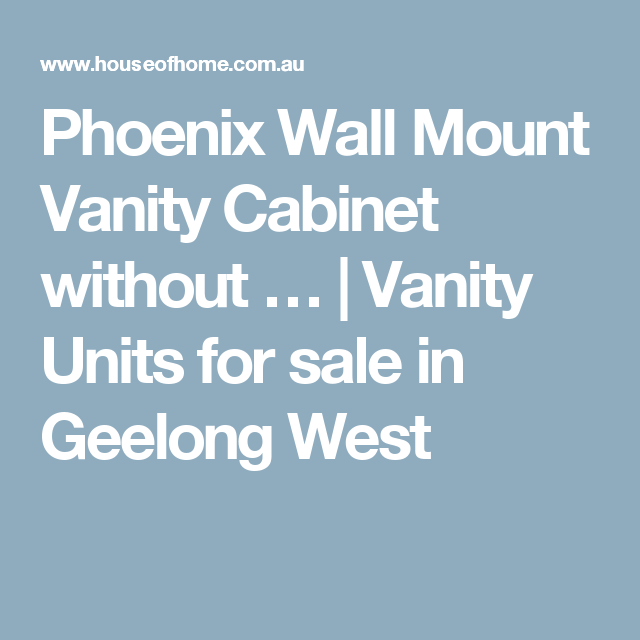 Phoenix Wall Mount Vanity Cabinet without … | Vanity Units for sale ...