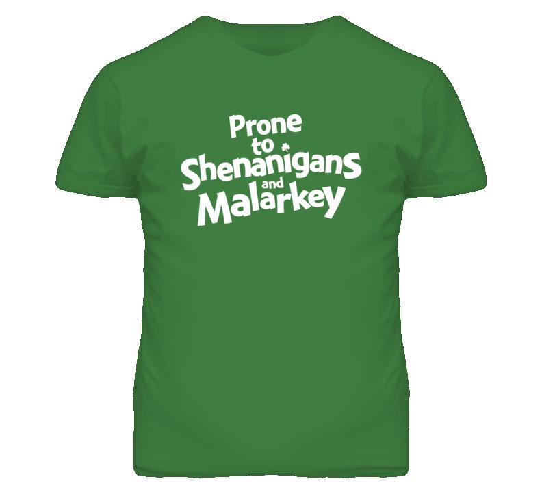 86350dba8 Prone to Shenanigans and Malarkey St Patricks Day t shirt | St ...
