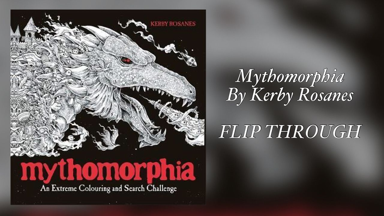 Animorphia an extreme coloring and search challenge by kerby rosanes - Mythomorphia By Kerby Rosanes Flip Through