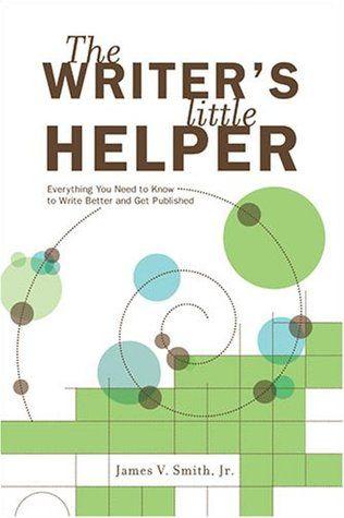 The Writer's Little Helper by James V. Smith, Jr.   http://WriteDivas.com