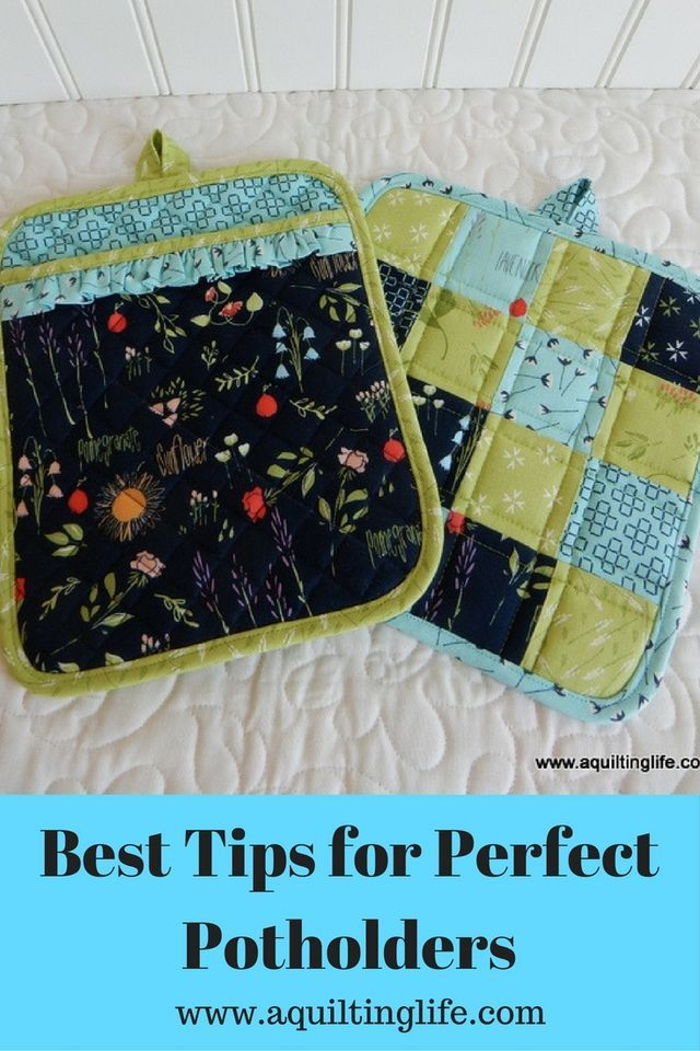Best Tips for Perfect Potholders (A Quilting Life) | Topflappen und ...