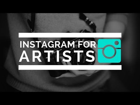 (1) How to | Instagram For Artists - YouTube