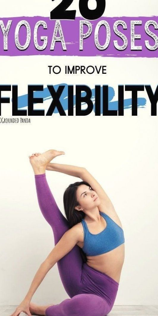 Want to improve flexibility  Here are 20 yoga poses to help you get flexible    yogaforbeginners  fl...