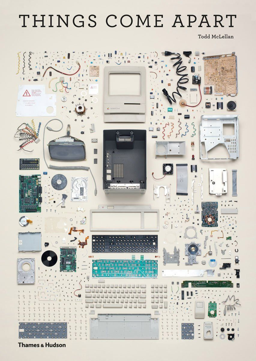 이런 거 보면 기분이 좋아... Things Come Apart, 50 Disassembled Objects in 21,959 Individual Parts by Todd McLellan.