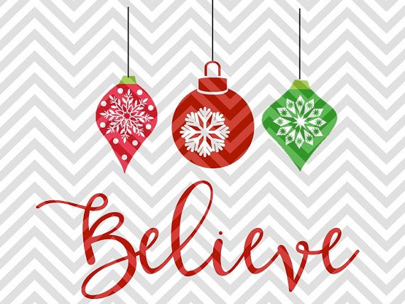 Hanging Christmas Ornaments Silhouette.Believe Hanging Christmas Ornaments Svg And Dxf Cut File