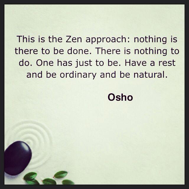Zen Buddhism Zen Quotes Osho Buddhist Wisdom