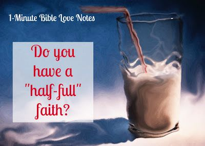 """I'm sometimes a """"half-full"""" faith Christian, but God calls us to be optimistic and joyful. After all, no matter what else happens, we will spend eternity with our loving Creator in peace, comfort and joy."""