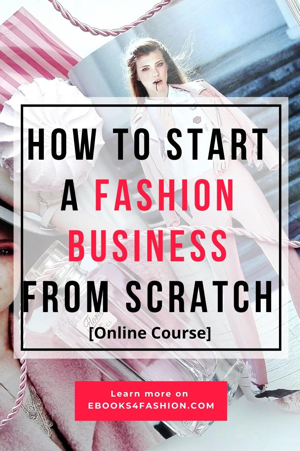 How To Start The Right Fashion Business Business Fashion Fashion Entrepreneur Business Entrepreneur Fashion