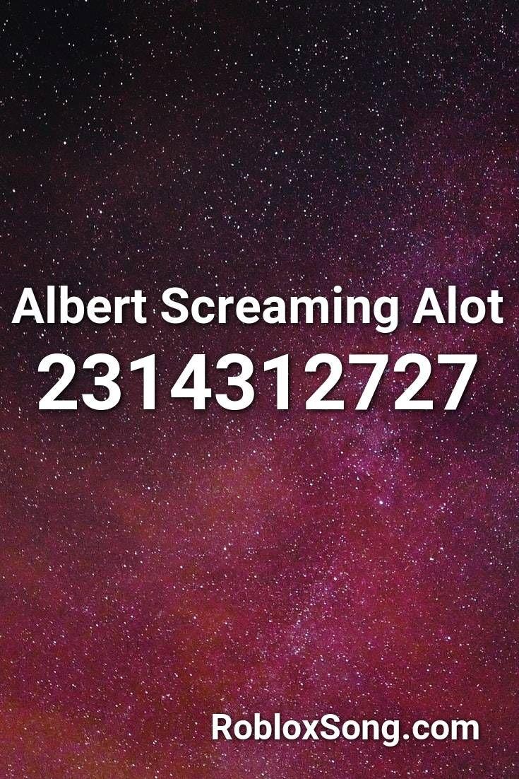 albert screaming roblox id code