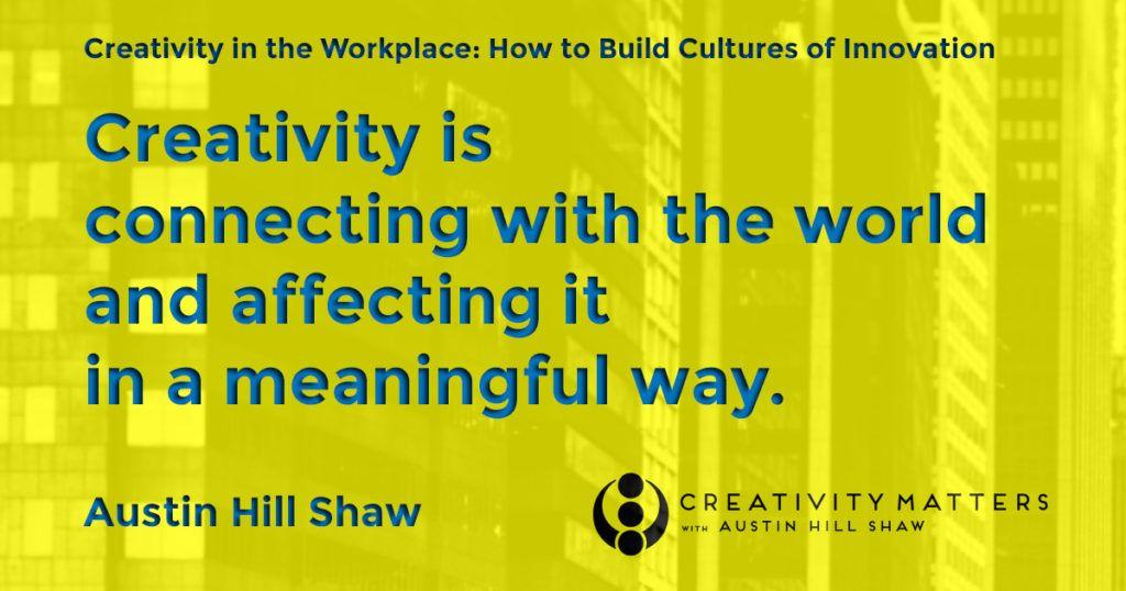 Creativity Expert Austin Hill Shaw