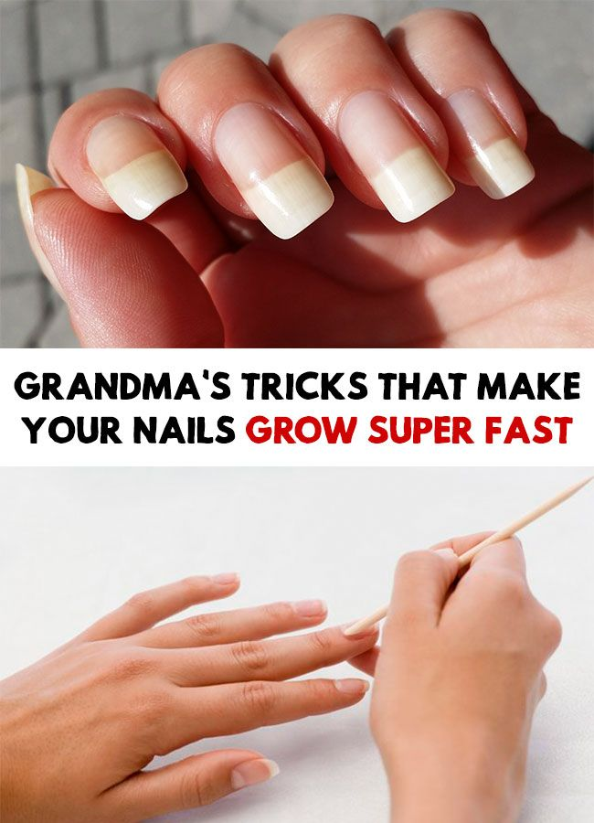 Grandma S Tricks That Make Your Nails Grow Super Fast How To Grow Nails Healthy Nails Strong Nails