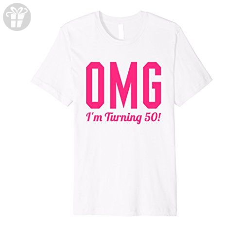 Men's 50th Birthday Gift T-Shirt OMG I'm Turning 50 Pink (Fitted) Small White - Birthday shirts (*Amazon Partner-Link)
