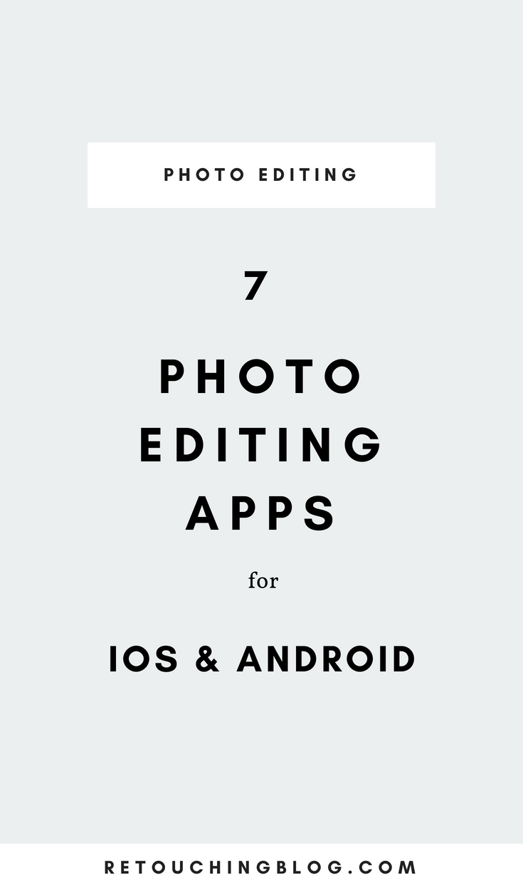 The Best Free Photo Editing Apps For Ios And Android Rb Photo Editing Apps Free Photo Editing Apps Aesthetic Editing Apps