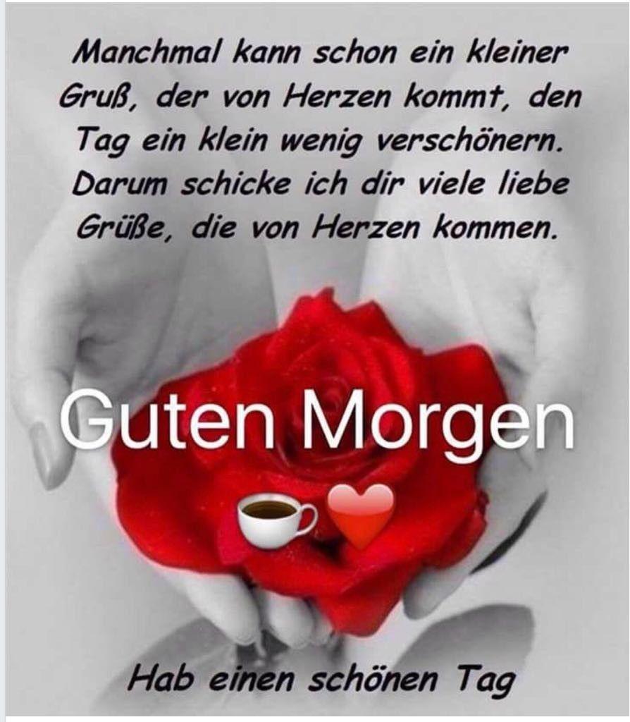 Pin Von Romana Dillinger Auf Wünsche Liebe Guten Morgen