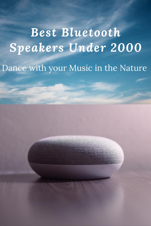 Best Bluetooth Speakers Under 2000 To Buy In India In 2020 Bluetooth Speakers Cool Bluetooth Speakers Speaker