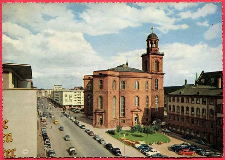 FRANKFURT ,  PAULSKIRCHE  UND  BERLINER  STRASSE  UM 1960 .
