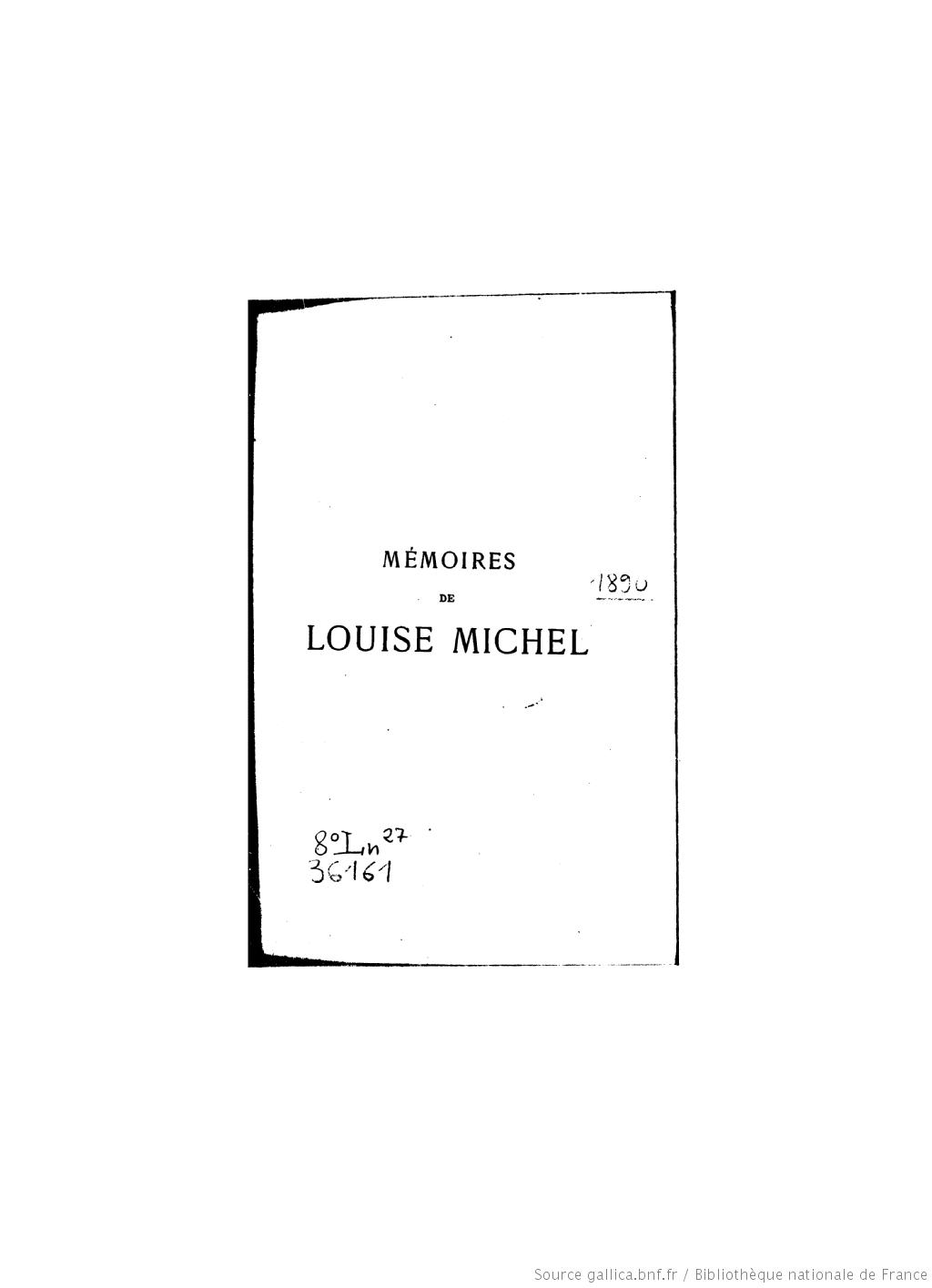Mémoires de Louise Michel écrits (Éd.1886) - Louise Michel