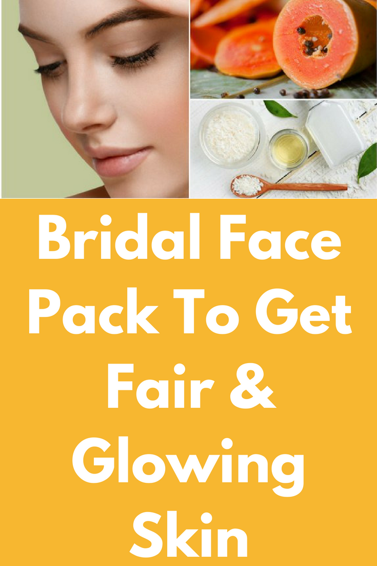 Bridal Face Pack To Get Fair & Glowing Skin This brilliant