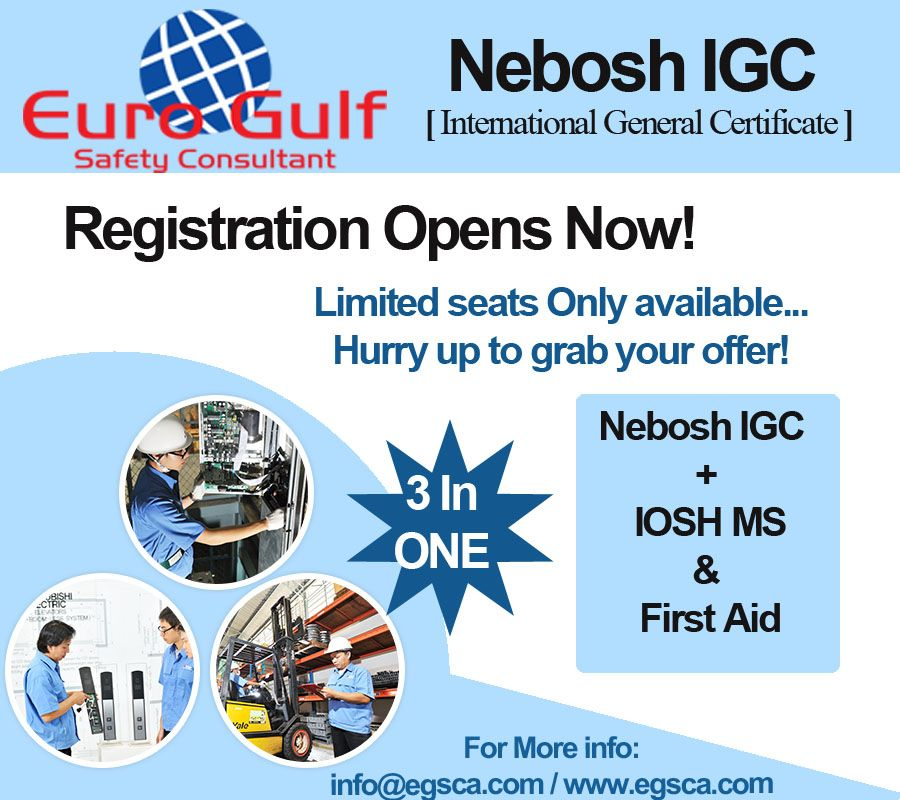 Eurogulf provides a mega training offer Nebosh IGC +IOSH