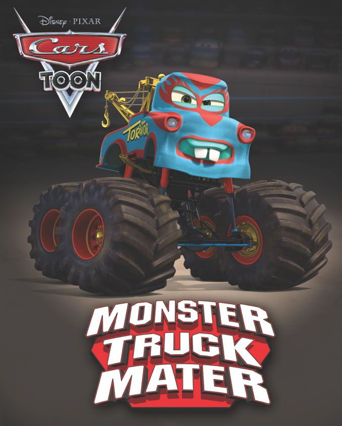 The Many Faces Of Mater Monster Trucks Monsters And Cars