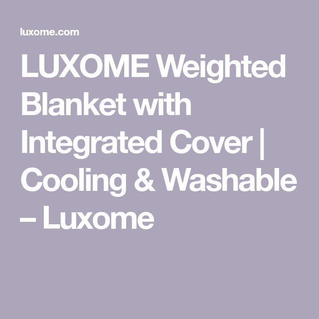 Integrated Cover Weighted Blankets Weighted Blanket Cover Blanket