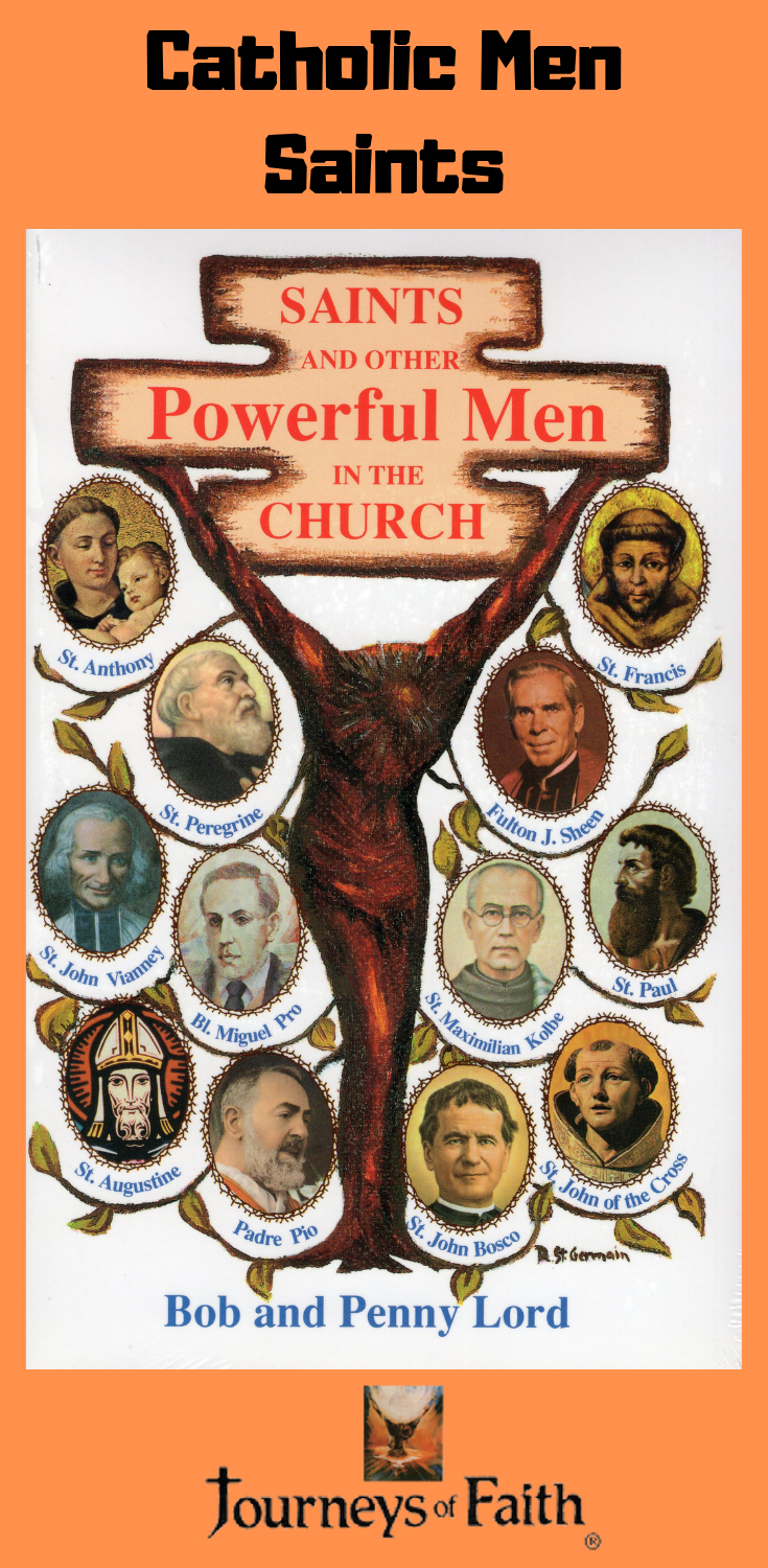 Saints and Other Powerful Men in the Church Part I