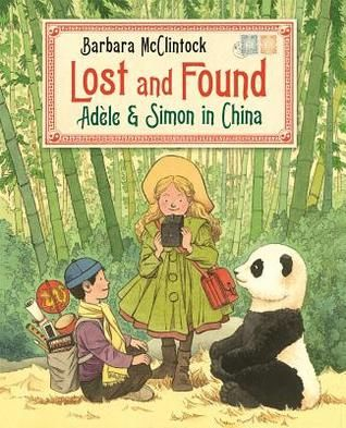 Lost And Found Adle Simon In China By Barbara Mcclintock