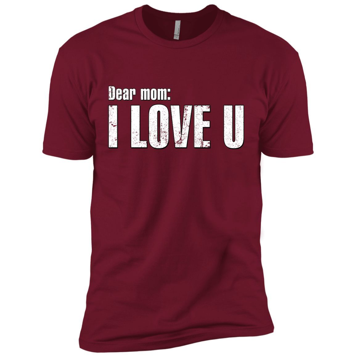 Dear mom I love you Mother's day gifts Next Level Premium Short Sleeve Tee