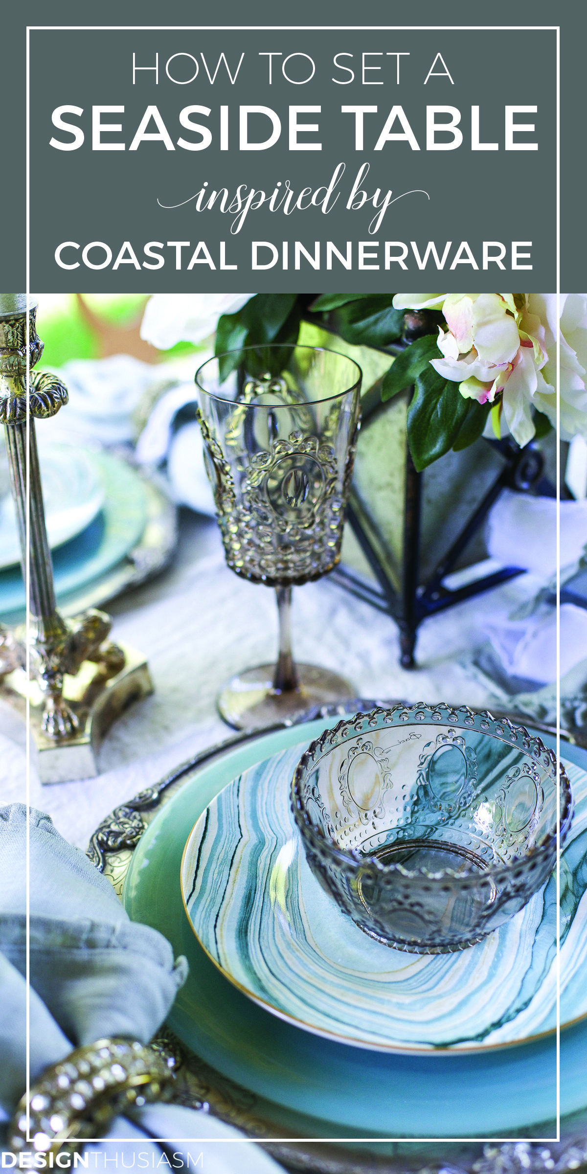 Seaside Decor Setting a Summer Table with Coastal Dinnerware & Seaside Decor: Setting a Summer Table with Coastal Dinnerware ...