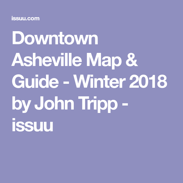 Downtown Asheville Map Guide Winter 2018 Mini Vacation