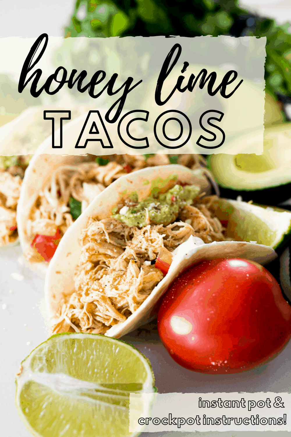 Honey Lime Chicken Taco Recipe - Cooking With Karli