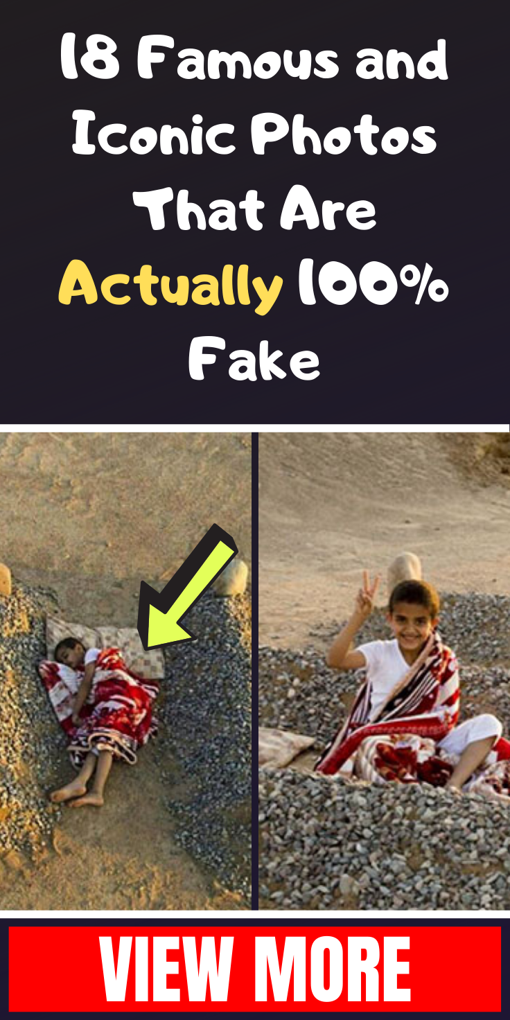 18 Famous And Iconic Photos That Are Actually 100 Fake Iconic Photos Fun Facts Photo