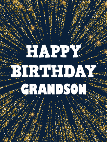 Golden Spangle Happy Birthday Card For Grandson Every Superstar Deserves A Spectacular Surprise On His This Was Designed