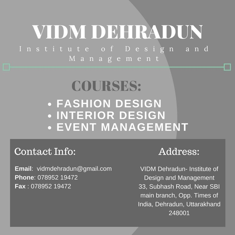 Vidm Dehradun Is The Best Fashion Design Institute In Dehradun They Offer Multiple Courses In Fashion D Event Management Fashion Designing Colleges Cool Style