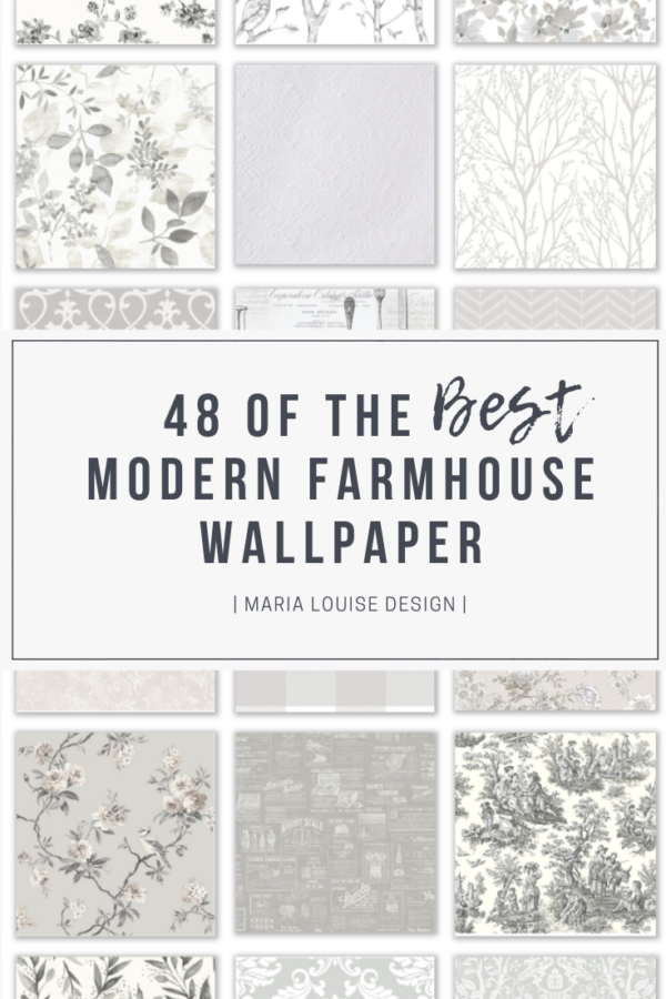 48 of the Best Modern Farmhouse Wallpaper • Maria Louise Design