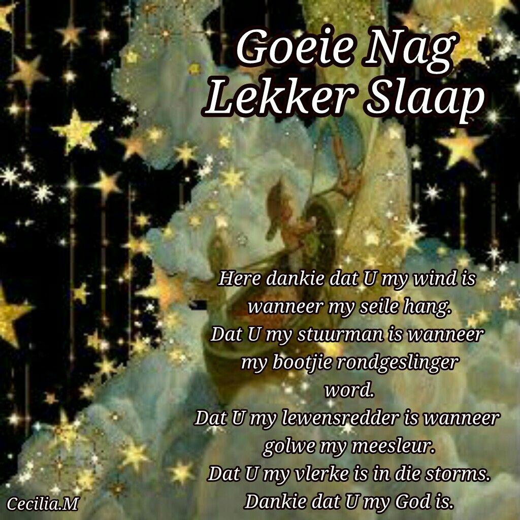 Pin By Celia Du Preez On Goeie Nag Pinterest Afrikaans