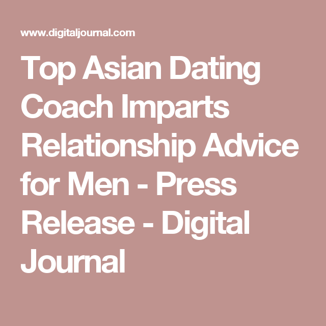 Asian dating advice
