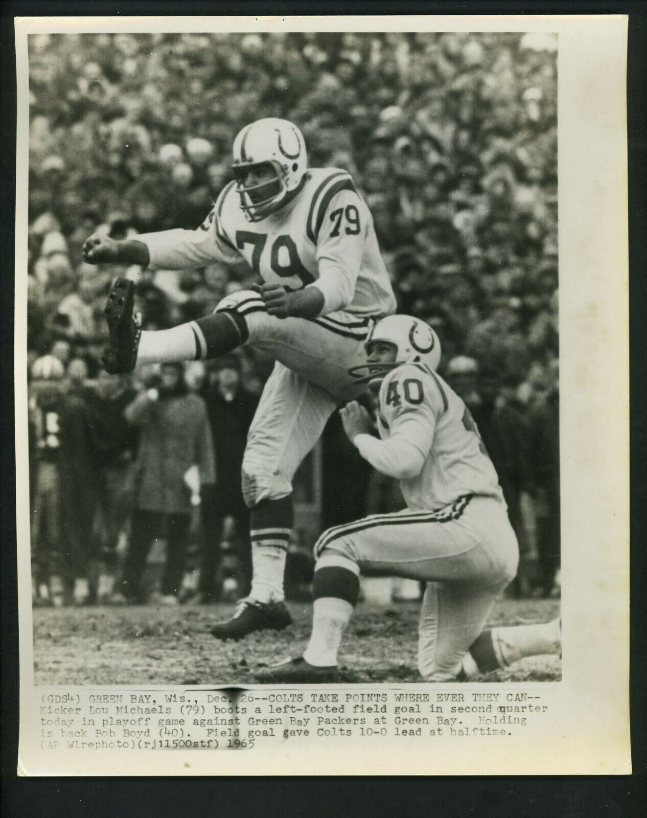 1965 Green Bay Wis Dec 26 Colts Take Points Where Ever They Can Kicker Lou Michaels 79 Uk Boots A Left Footer Field Goal In Second Quarter Today In 2020