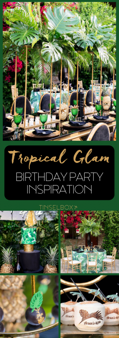 Tropical Glam 40th Birthday Party Inspiration #tropicalbirthdayparty Tropical Glam 40th Birthday Party Inspiration - TINSELBOX #tropicalbirthdayparty