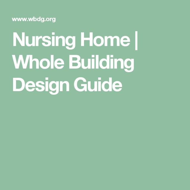Nursing Home | Whole Building Design Guide