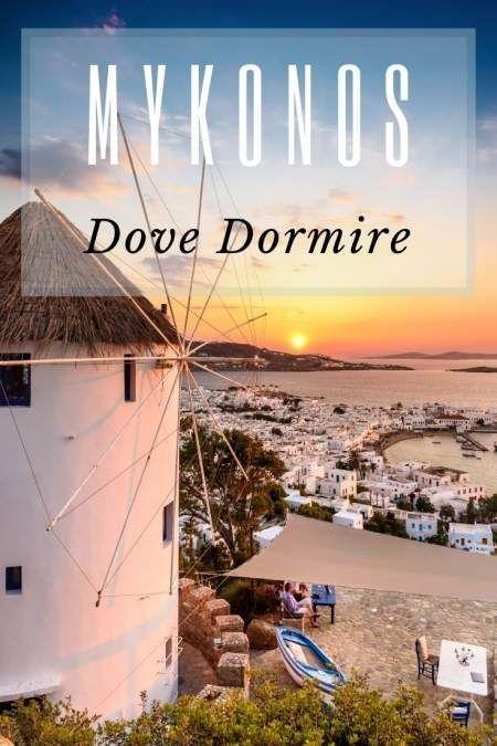 Dove alloggiare a Mykonos? Quali sono le zone e gli hotel ...