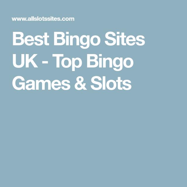 Best Bingo Sites Uk Top Bingo Games Slots Bingo Sites Bingo