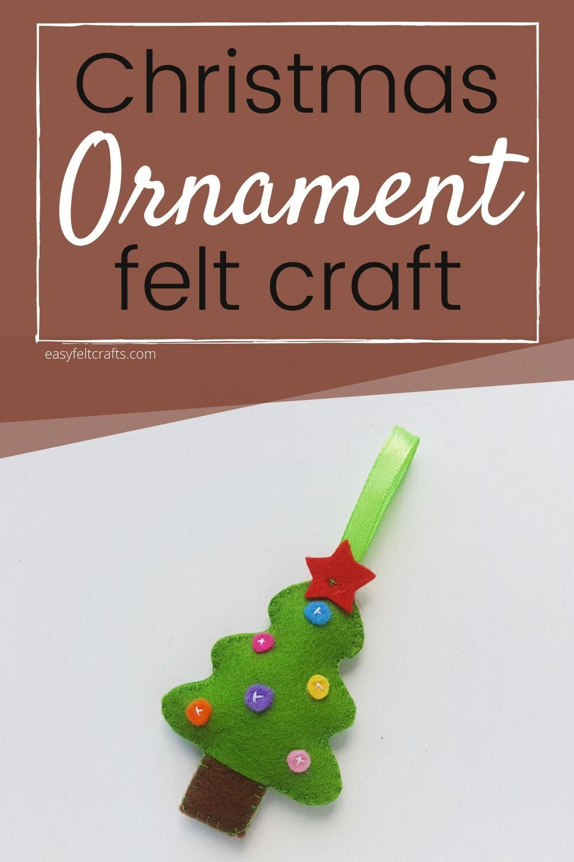Felt Christmas Tree Ornament With Free Pattern In 2020 Easy Felt Crafts Felt Christmas Christmas Tree Ornaments Felt