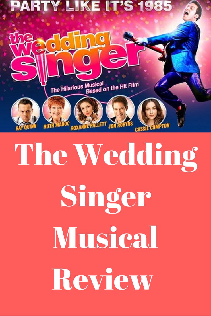 The Wedding Singer at The New Theatre Cardiff Review The