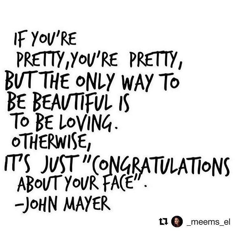 If You Re Pretty You Re Pretty But The Only Way To Be Beautiful Is To Be Loving Otherwise It S J Congratulations Quotes Inspirational Quotes Beauty Quotes