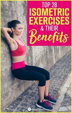 12 Isometric Exercises For Full Body Strength Training