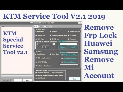Remove Frp Lock Huawei Samsung Remove Mi Account KTM Service Tool V2